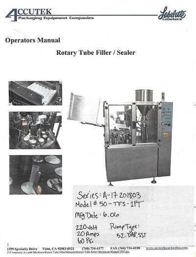 Accutek Rotary Tube Filling/Sealing Machine Tube Filling Machine