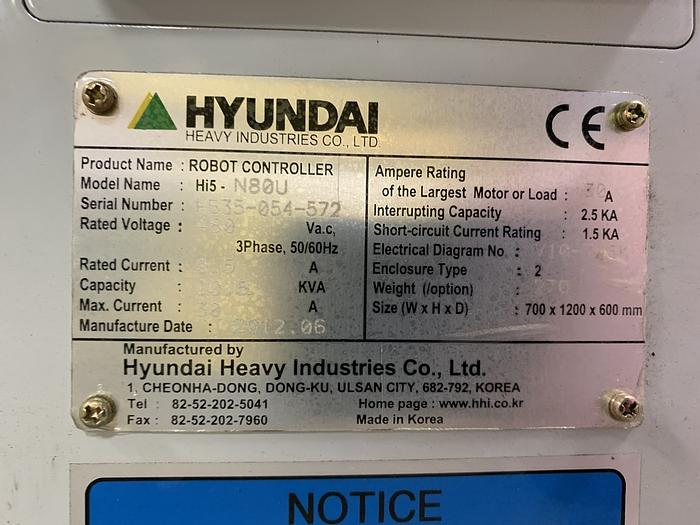 2012 HYUNDIA MODEL HX400 400KG X 2573MM H REACH WITH Hi5-N80U CONTROLLER HX400 6 AXIS CNC ROBOT