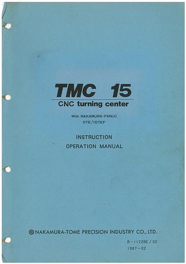 Used Manual for Used Nakamura CNC Turning Machine TMC 15 Instruction Manual