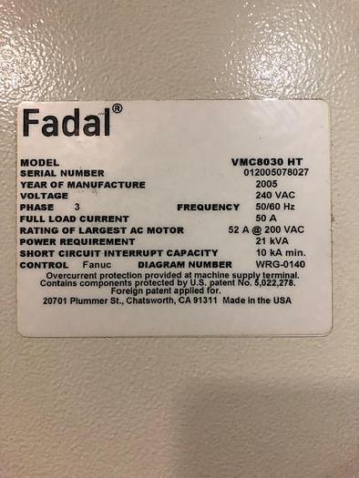 2005 FADAL VMC 8030HTW/ Fanuc 18i Control