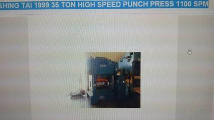 1999 SHING TAI 35 TON HIGH SPEED PUNCH PRESS 1100 SPM