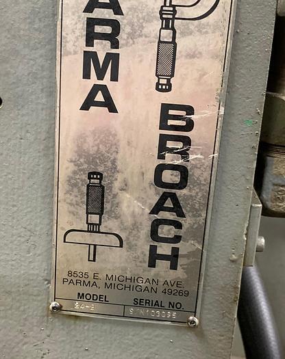 "PARMA HYDRAULIC VERTICAL HIGH SPEED BROACHING MACHINE 2 TON 24"" STROKE"