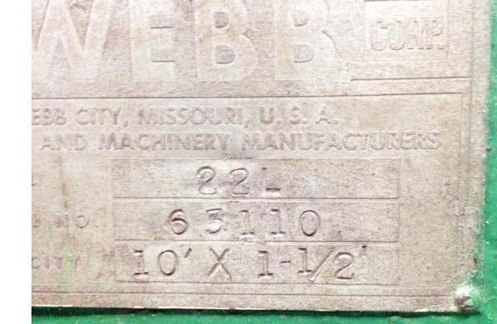 "10' x 1 1/2"", WEBB, No. 22L, 22"" DIA. ROLL, 60 HP MOTOR [5209]"