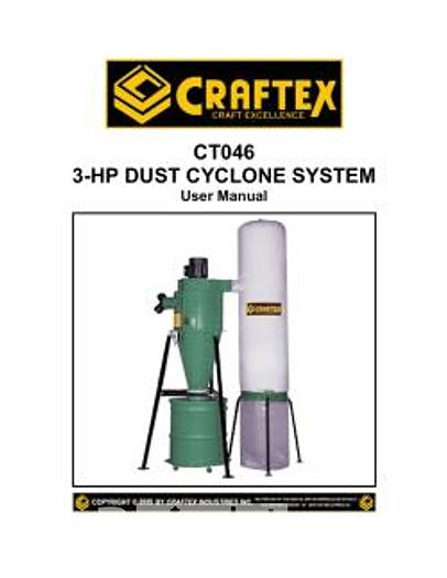 Used 2007 Craftex CT046 3HP Cyclone Used Dust Collector