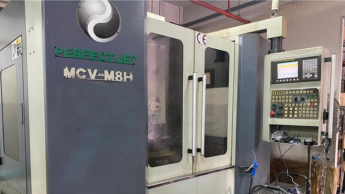 Used Used PERFECT JET MCV-M8H Vertical Machine Center