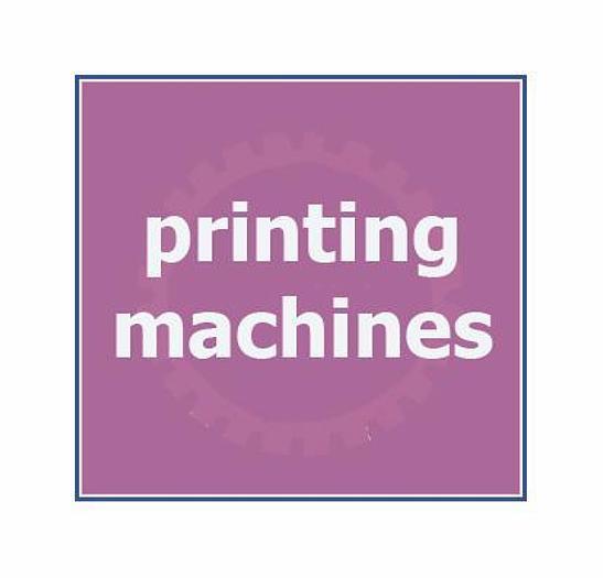 Used ____ PRINTING MACHINERY___