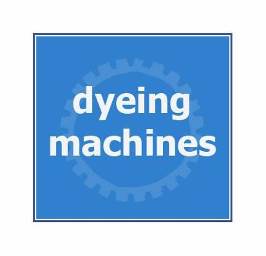 Used ____ DYEING MACHINERY____