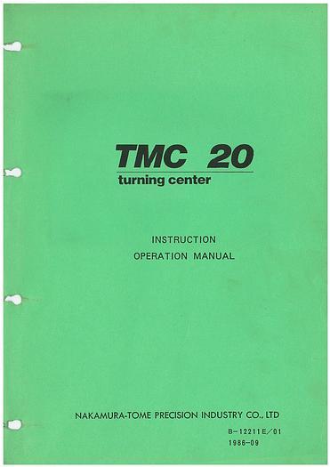 Used Manual for Used Nakamura CNC Turning Center TMC 20 Instruction and Operation Manual
