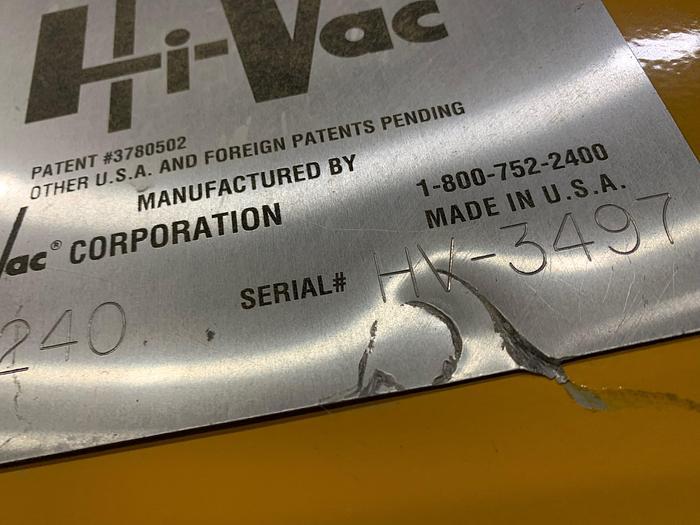 HI-VAC  240 INDUSTRIAL VACUUM